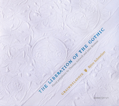 GLOSSA MUSIC - THE LIBERATION OF THE GOTHIC - Florid polyphony by Thomas Ashwell and John Browne